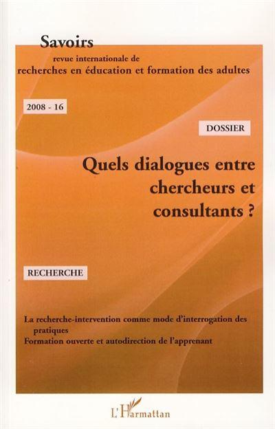 Quels dialogues entre chercheurs et consultants ?