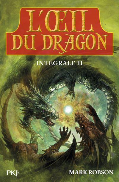 L'oeil du dragon - Collector, Tome 3 et 4 Tome 02 : L'oeil du dragon - Intégrale II