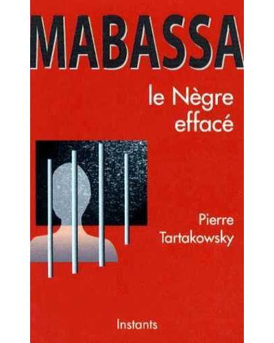 Mabassa, le nègre effacé