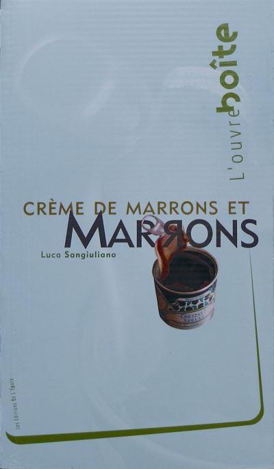 Marrons et crème de marrons / Ouvre-Boite