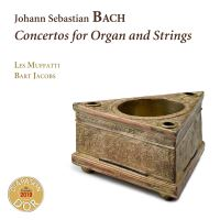 CONCERTOS FOR ORGAN AND STRINGS