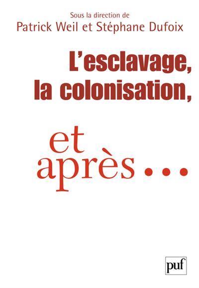 L'esclavage, la colonisation et après...