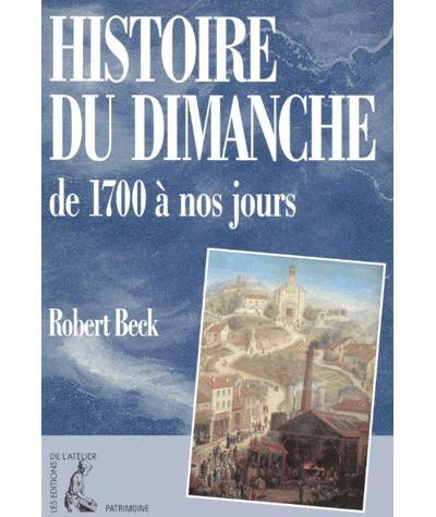 Histoire du dimanche de 1700 à nos jours