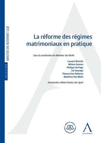 La réforme des régimes matrimoniaux en pratique