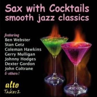 Sax with cocktails Smooth Jazz Classics