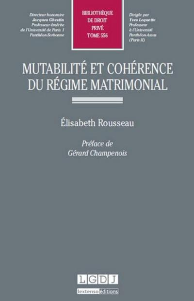 Mutabilité et cohérence du régime matrimonial