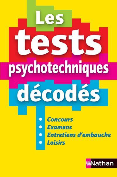 Les tests psychotechniques décodés - 2ème édition Tests psychotechniques Livre