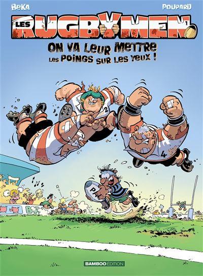 Les Rugbymen - On va leur mettre les poings sur les yeux !
