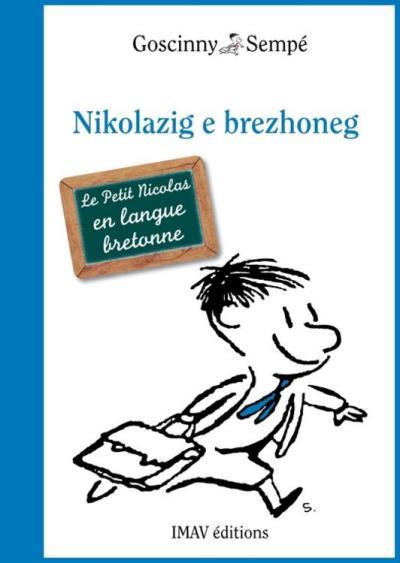 Le Petit Nicolas en breton - Nikolazig e brezhoneg - 9782365900850 - 4,99 €