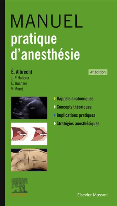 Manuel pratique d'anesthésie - 9782294763557 - 58,12 €