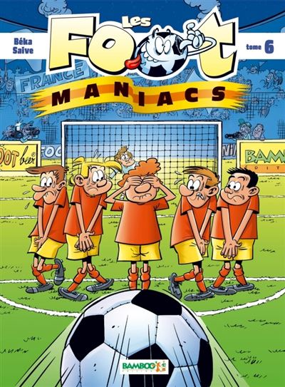 Les Footmaniacs - Top humour 2020