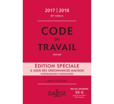 Code du travail Édition spéciale 2017/2018