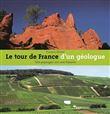 Le Tour de France d'un géologue