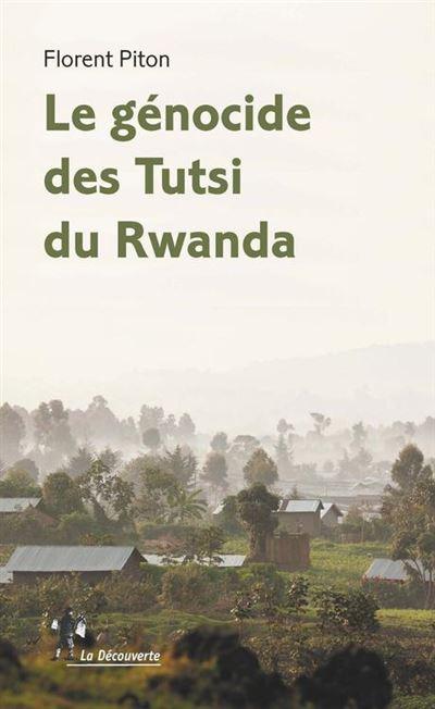 Le génocide des Tutsi du Rwanda - 9782348041181 - 12,99 €