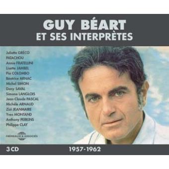 Guy Béart et ses interprètes 1957-1962 Inclus un livret de 24 pages