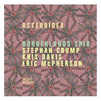 Borderlands, Stephan Crump, Kris Davis, Eric Mcpherson