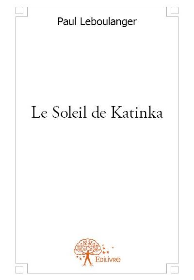 Le soleil de Katinka