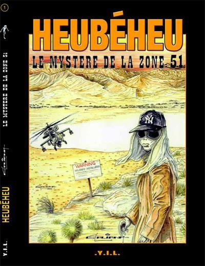 Heubéheu, le mystère de la zone 51