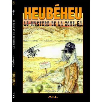 Heubeheu Le Mystere De La Zone 51