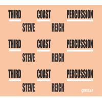 Third coast percussion Steve Reich