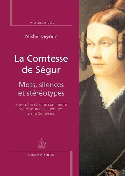 La Comtesse de Ségur.Mots, silences et stéréotypes