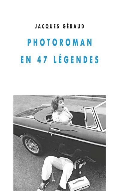 Photoroman en 47 legendes