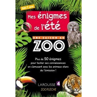 Mes Enigmes De L Ete Une Saison Au Zoo