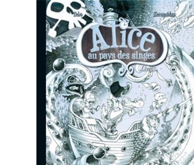 Alice au pays des singes - Livre II - Édition collector