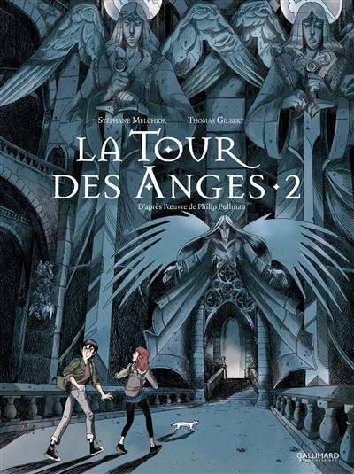 À la croisée des mondes : La Tour des Anges (Tome 2)