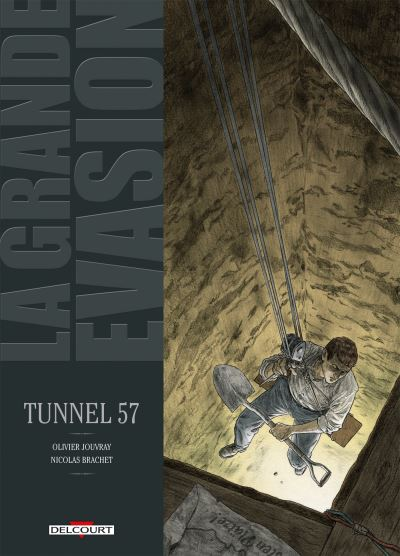 La Grande évasion - Tunnel 57