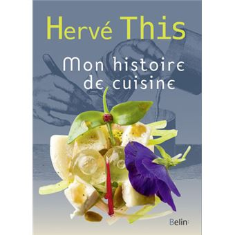 mon histoire de cuisine broch herv this livre tous les livres la fnac. Black Bedroom Furniture Sets. Home Design Ideas