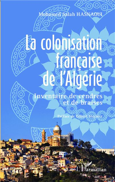 La colonisation française de l'Algérie