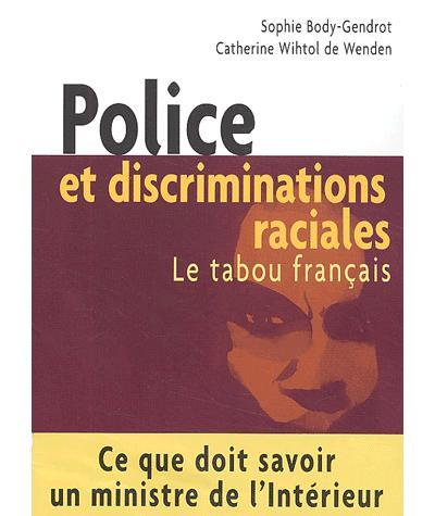 Discriminations raciales et police
