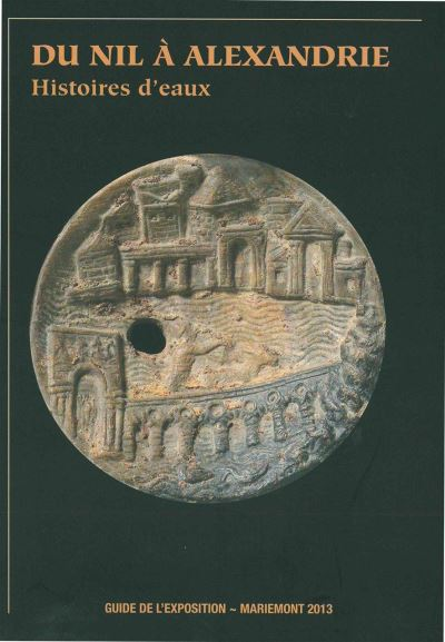 Du Nil à Alexandrie : histoire d'eaux