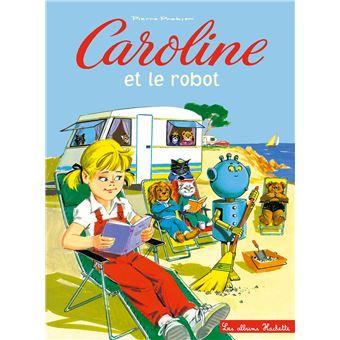 CarolineCaroline et le robot