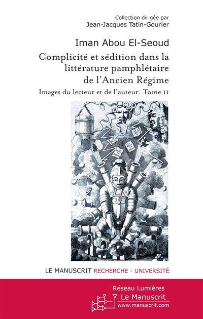 Complicité et sédition dans la littérature pamphlétaire de l'Ancien Régime