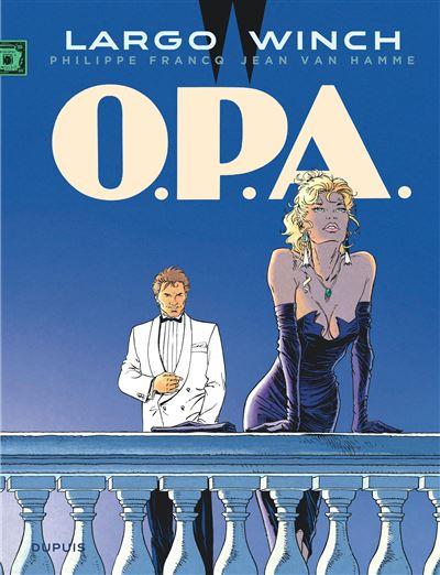 O.P.A. - tome 3 - Largo Winch