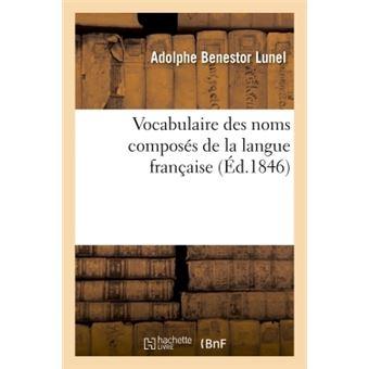Vocabulaire des noms composés de la langue française