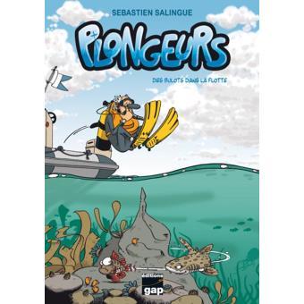 Connu Plongeurs - Tome 1 - Des bulots dans la flotte - Sébastien  ZN86