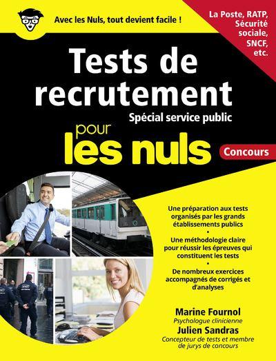 Tests de recrutement - spécial Service public pour les Nuls - Concours