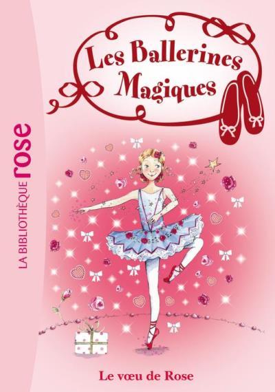 Les Ballerines Magiques 12 - Le voeu de Rose - 9782012038035 - 3,99 €