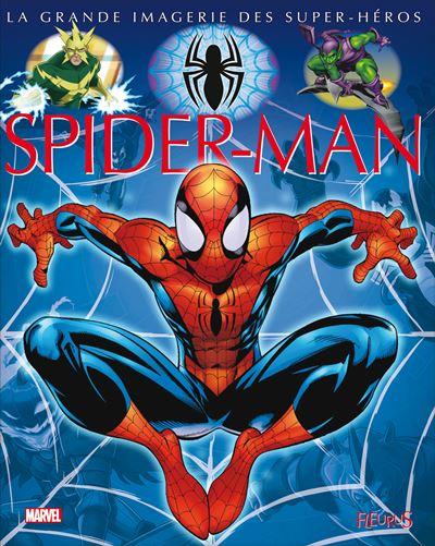 Spider-Man -  : La grande imagerie Spider-Man
