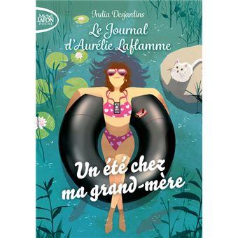 Le journal d'Aurélie LaflammeUn été chez ma grand-mère