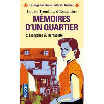 Memoires D Un Quartier Tome 2 Evangeline Bernadette