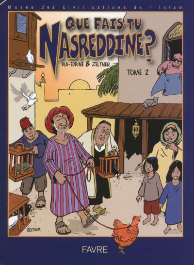 Que fais-tu Nasreddine ?