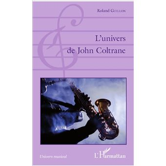 L'univers de John Coltrane
