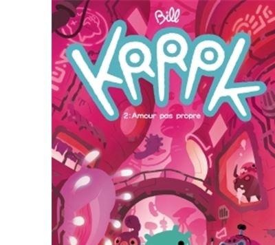 Krrpk T2 - Amour pas propre