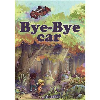 Bye-Bye Car