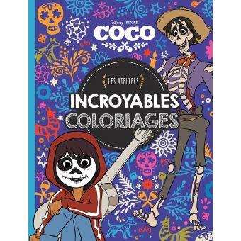 Coco Coco Les Ateliers Disney Incroyables Coloriages