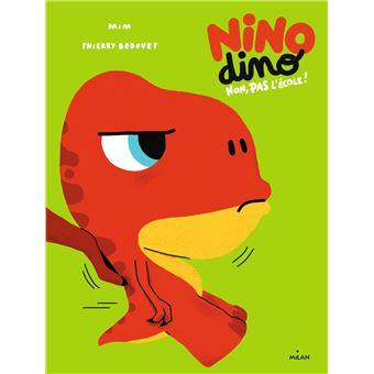 Nino DinoNon, pas l'école!